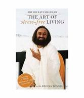 The Art Of Stress Free Living