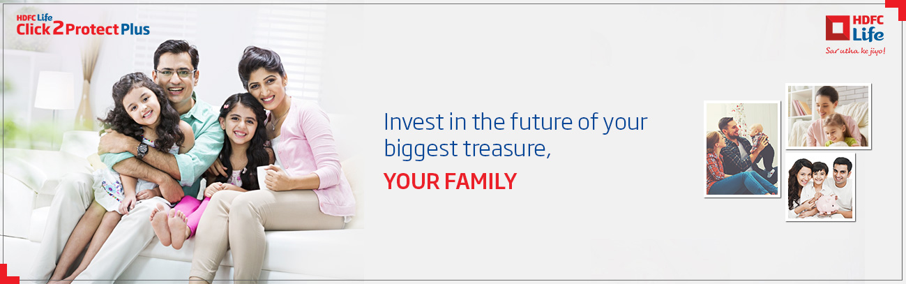 Invest in the future of your biggest treasure, YOUR FAMILY